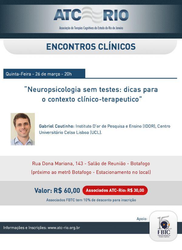 Ref: Baladas Clínicas: Neuropsicologia sem testes