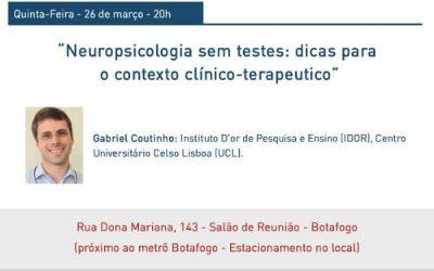 Baladas Clínicas: Neuropsicologia sem testes