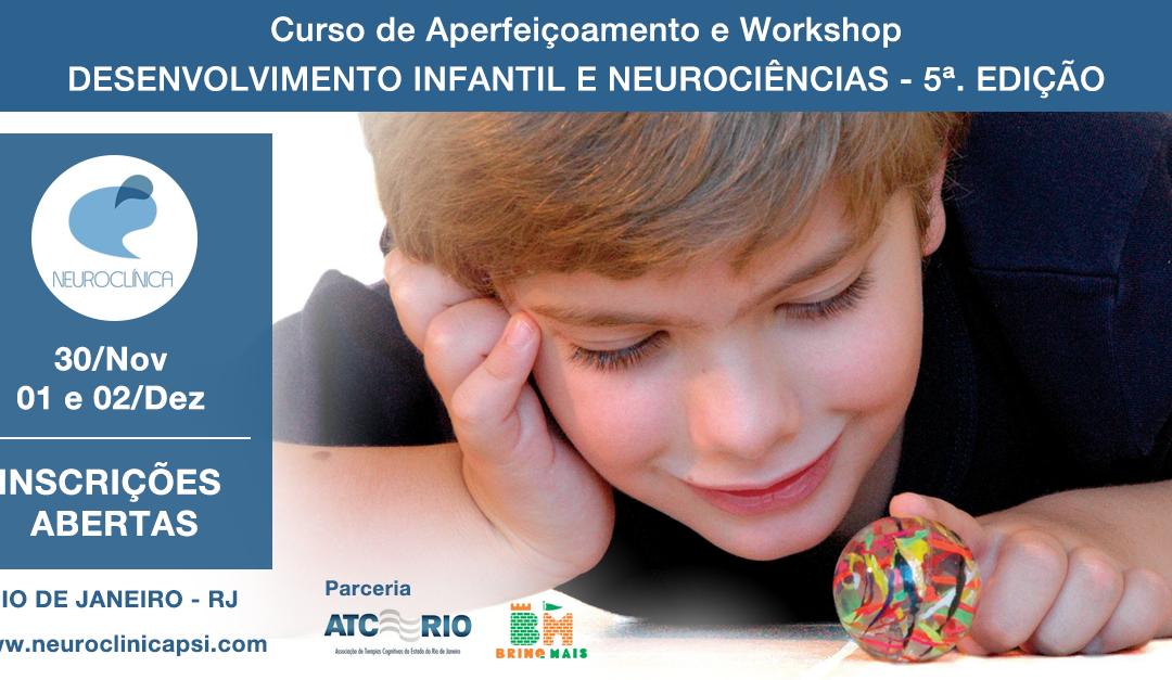 Curso de Aperfeiçoamento e Workshop – Desenvolvimento Infantil e Neurociências – 5ª edição