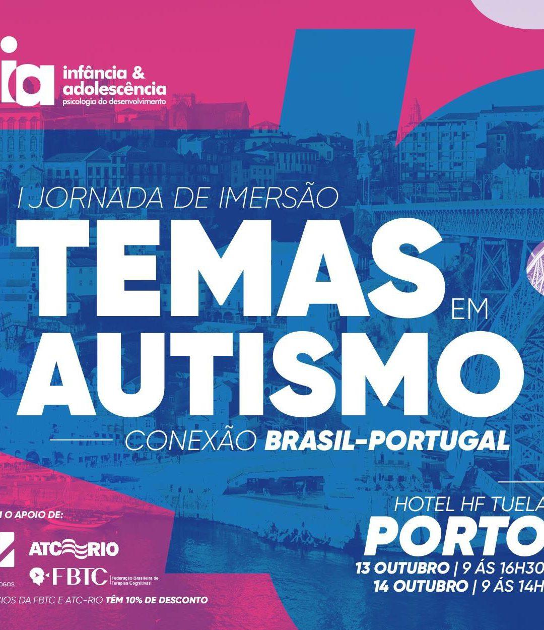 I Jornada de imersão – Temas em Autismo – Conexão – Brasil – Portugal.