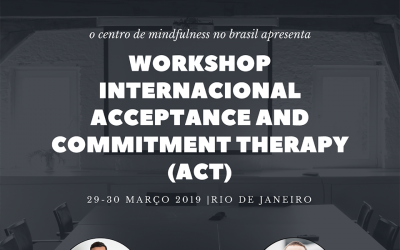 Workshop Internacional: Acceptance and Commitment Therapy (ACT)