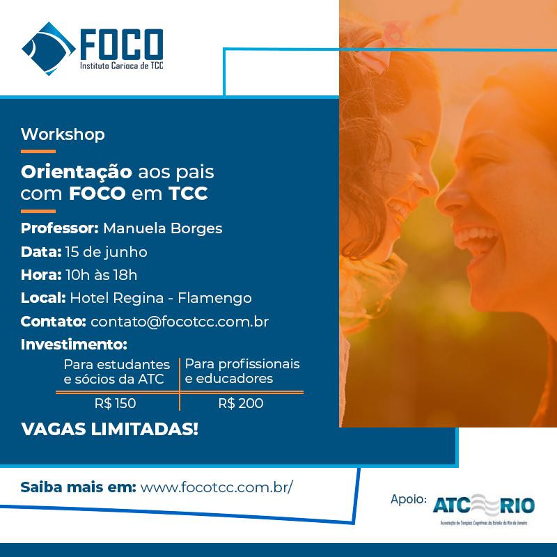 WORKSHOP | Orientação aos pais com FOCO em TCC