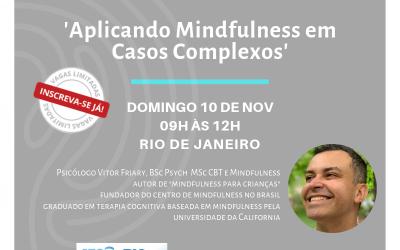 Aplicando Mindfulness para Promover Mudanças em Casos Clínicos Complexos