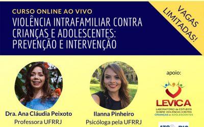 Evento online | Violência Intrafamiliar contra Crianças e Adolescentes: Prevenção e Intervenção