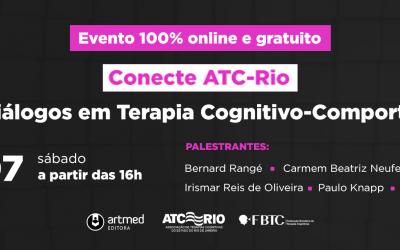 CONECTE ATC-RIO: Novos diálogos em Terapia Cognitivo-Comportamental