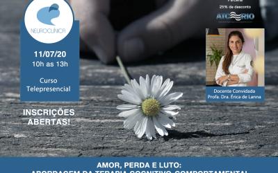 "Evento Telepresencial ""Amor, perda e luto: abordagem da Terapia Cognitivo-Comportamental"""